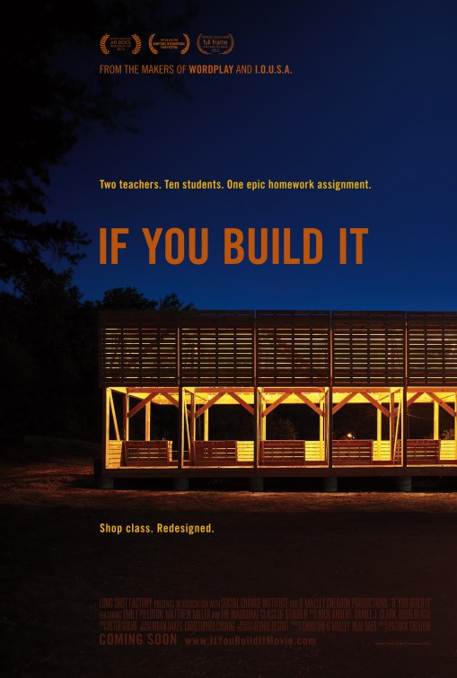 """If You Build It."" 2013 Movie Poster Gallery. IMP Awards. ."